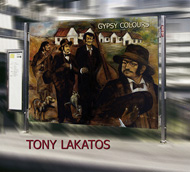 Lakatos, Tony: Gypsy Colours