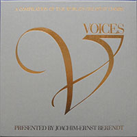 Voices: A Compilation of the World's Greatest Choirs