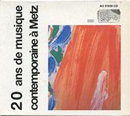 20 ans de musique contemporaine a Metz