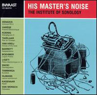 His Master's Noise - The Institute Of Sonology
