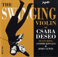 The Swinging Violin of Csaba Deseő