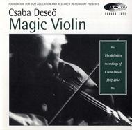 Csaba Deseő: Magic Violin
