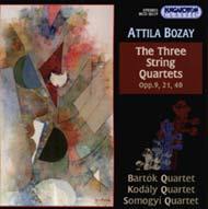 Bozay, Attila: Három vonósnégyes Opp. 9, 21, 40