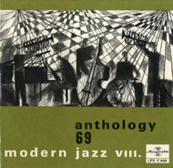 Modern jazz VIII. - Anthology 69