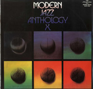 Modern Jazz Anthology X.