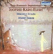Későromantikus impressziók - Sigfrid Karg-Elert művei