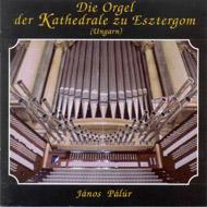 Die Orgel der Kathedrale zu Esztergom