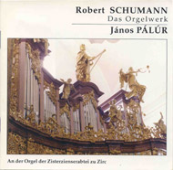 Schumann, Robert: Das Orgelwerk