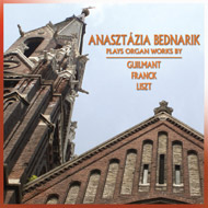 Works by Guilmant, Franck, Liszt