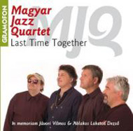 Magyar Jazz Quartet: Last Time Together