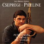 Csepregi - Pipeline
