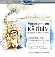Katibim - Variációk egy régi isztambuli népdalra