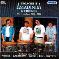 Legacies 5 - Amadinda and Friends. Live recordings 1989-1999