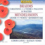 Brahms: Változatok egy Paganini témára Op. 35, 16 keringő Op. 39 / Mendelssohn: Dalok szöveg nélkül, Hat gyermekdarab Op. 72
