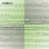 Bach, C.P.E.: The Complete Keyboard Concertos, Vol. 16