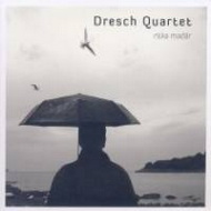 Dresch Quartet: Ritka madár