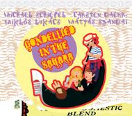 Schiefel / Daerr / Lukács / Szandai: Gondellied in the Sahara