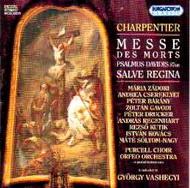 Charpentier, Marc-Antoine: 2. Responsorium/ Halotti mise/ In Nativitatem Domini Canticum/ 87. zsoltár/ Salve Regina