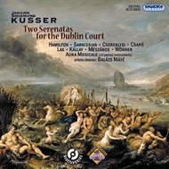 Kusser, J. S.: Két serenata a dublini udvar számára