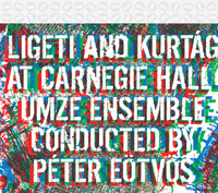 Ligeti and Kurtág at Carnegie Hall