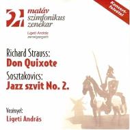 Strauss, Richard: Don Quixote/ Sosztakovics: Jazz szvit No. 2.