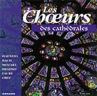 Les Choeurs des Cathédrales - (Händel/Bach)