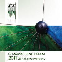 Új Magyar Zenei Fórum 2011 zeneszerzőverseny