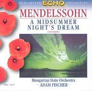 Mendelssohn-Bartholdy, Felix: Szentivánéji álom (részletek)