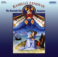 Lendvay Kamilló: A mennyei város; Requiem