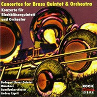Concertos for Brass Quintet & Orchestra