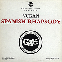 Vukán, Creativ Art Ensemble: Spanish Rhapsody