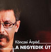 Könczei Árpád: A negyedik út