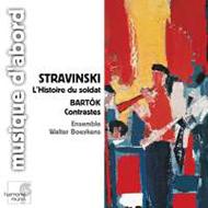 Sztravinszkij, Igor: L'Histoire du Soldat; Bartók, Béla: Contrastes