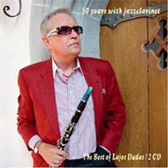 50 years with jazzclarinet - The Best of Lajos Dudas