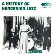 A History of Hungarian Jazz
