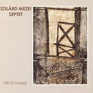 Szilárd Mezei Septet - 100 tű hossza