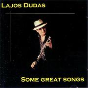 Lajos Dudas: Some Great Songs