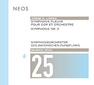 Jorge E. López: Symphonie fleuve pour cor et orchestre; Symphonie Nr. 3