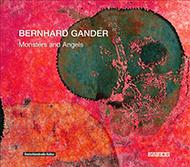 Bernhard Gander: Monsters and Angels