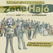 Modern Art Orchestra: ZeneHajó