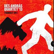Dés András Quartet '13: Tourist No.1