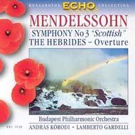 Mendelssohn-Bartholdy, Felix: III. (a-moll) szimfónia Op. 56 'Skót'/ Hebridák - Nyitány Op. 26