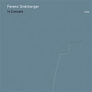 Ferenc Snétberger: In Concert