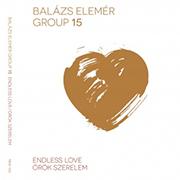 Balázs Elemér Group: Örök szerelem