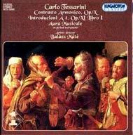 Tessarini, Carlo: Contrasto armonico Op. X.;  Introductioni a 4, Op. XI.