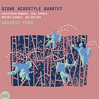 Ozone Acoustyle Quartet: Organic Food