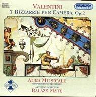 Valentini, Giuseppe: 7 Bizzaria Op.2(összkiadás)