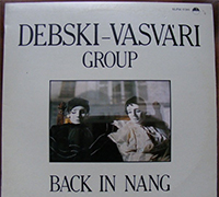 Debski-Vasvári Group: Back in Nang