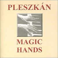 Pleszkán Frigyes: Magic Hands