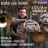 Varga Zoltán: Born for Horn